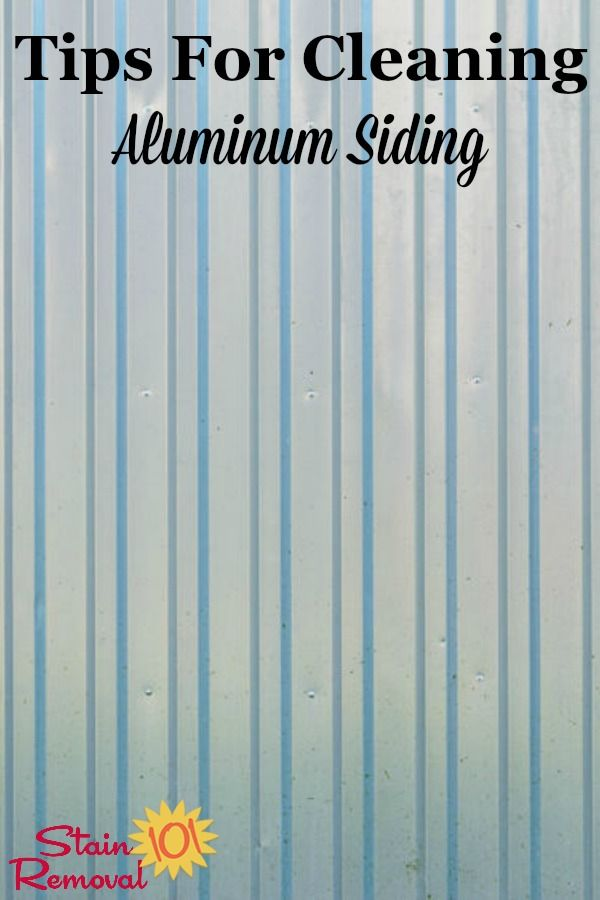 Tips For Cleaning Aluminum Siding Cleaning Aluminum Siding How To Clean Aluminum Aluminum Siding