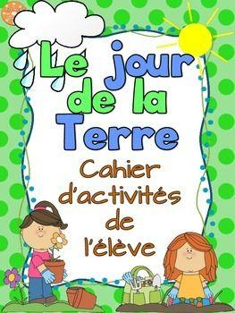 Le jour de la Terre - cahier d'activités de l'élève - 10 activités imprimables