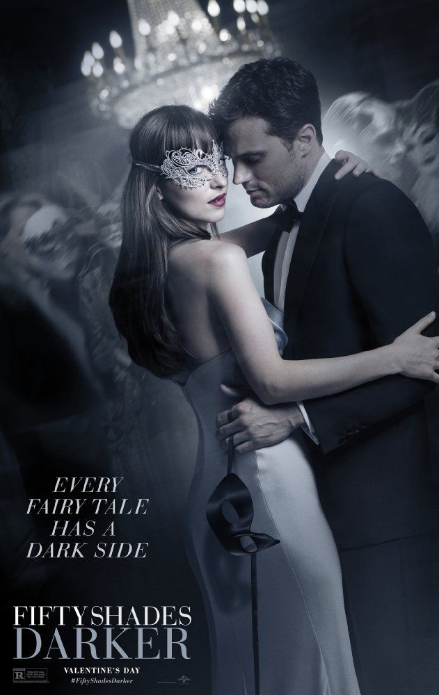 Fifty Shades Darker (2017) R - While Christian wrestles with his inner demons, Anastasia must confront the anger and envy of the women who came before her. - Director: James Foley -  Writers: Niall Leonard (screenplay by), E.L. James (based on the novel by) - Stars: Dakota Johnson, Jamie Dornan, Eric Johnson.  DRAMA / ROMANCE