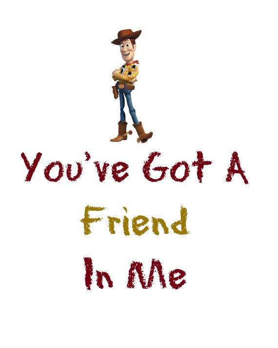 you have a friend in me Toy story - you've got a friend in me (letras y canci n para escuchar) - you've got a friend in me / you've got a friend in me / when the road looks rough ahead / and you're miles and miles from your nice warm bed / you just.