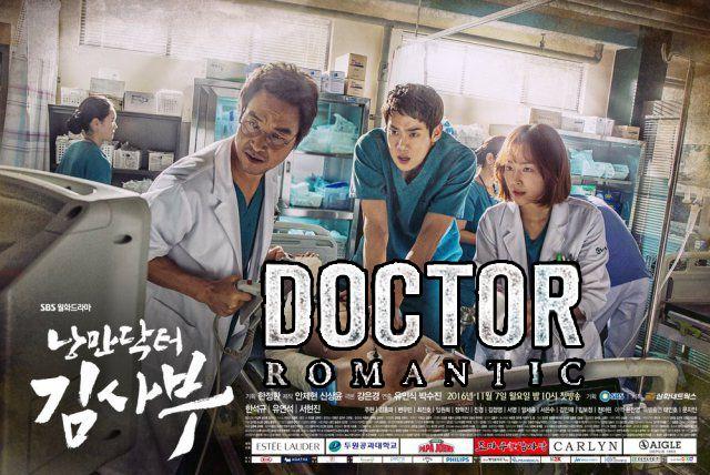 Romantic Doctor, Teacher Kim (낭만닥터 김사부) is a 2016 South Korean medical drama, melodrama and romance television series starring Han Suk-kyu, Yoo Yeon-seok and Seo Hyun-jin. Eps: 20