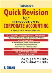 Quick Revision for Introdution to Corporate Accounting 1/e; CA Bharat Tulsian; CA & Dr. P C Tulsian