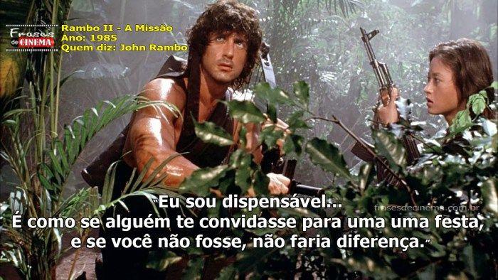 Frase Rambo 02 Eu Sou Dispensável Frases De Filmes