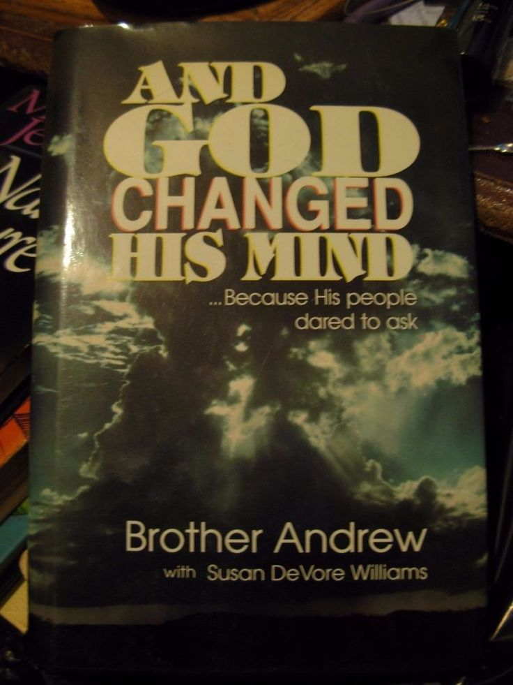 """And God Changed His Mind"" by Brother Andrew & Susan De Vore (1990 Hard Cover)"
