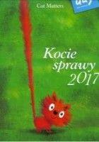 Kalendarz 2017 Kocie sprawy