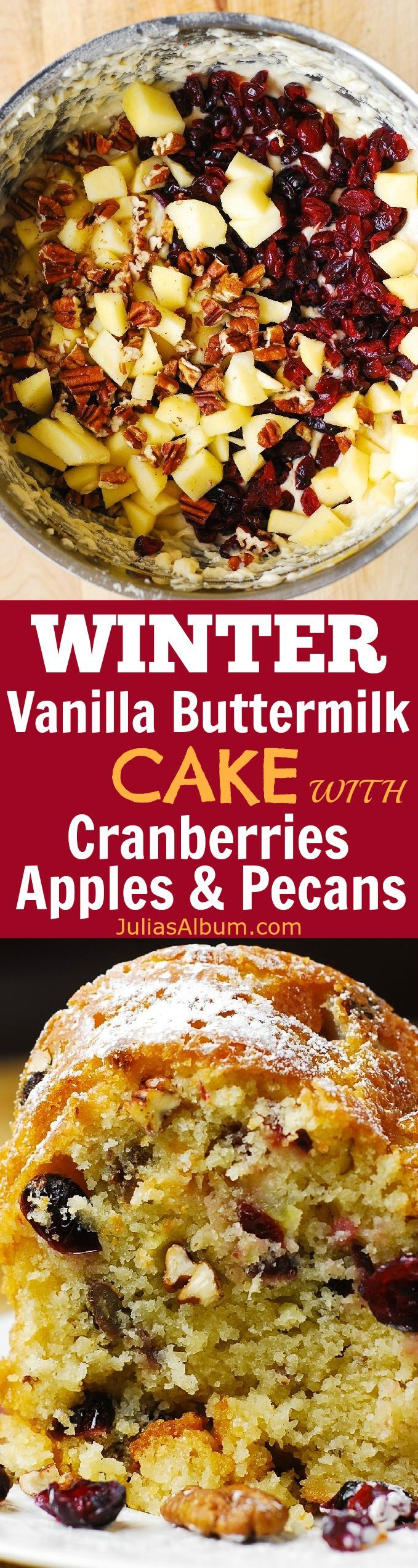 WINTER RECIPE: Vanilla Buttermilk cake with Cranberries, Apples, and Pecans