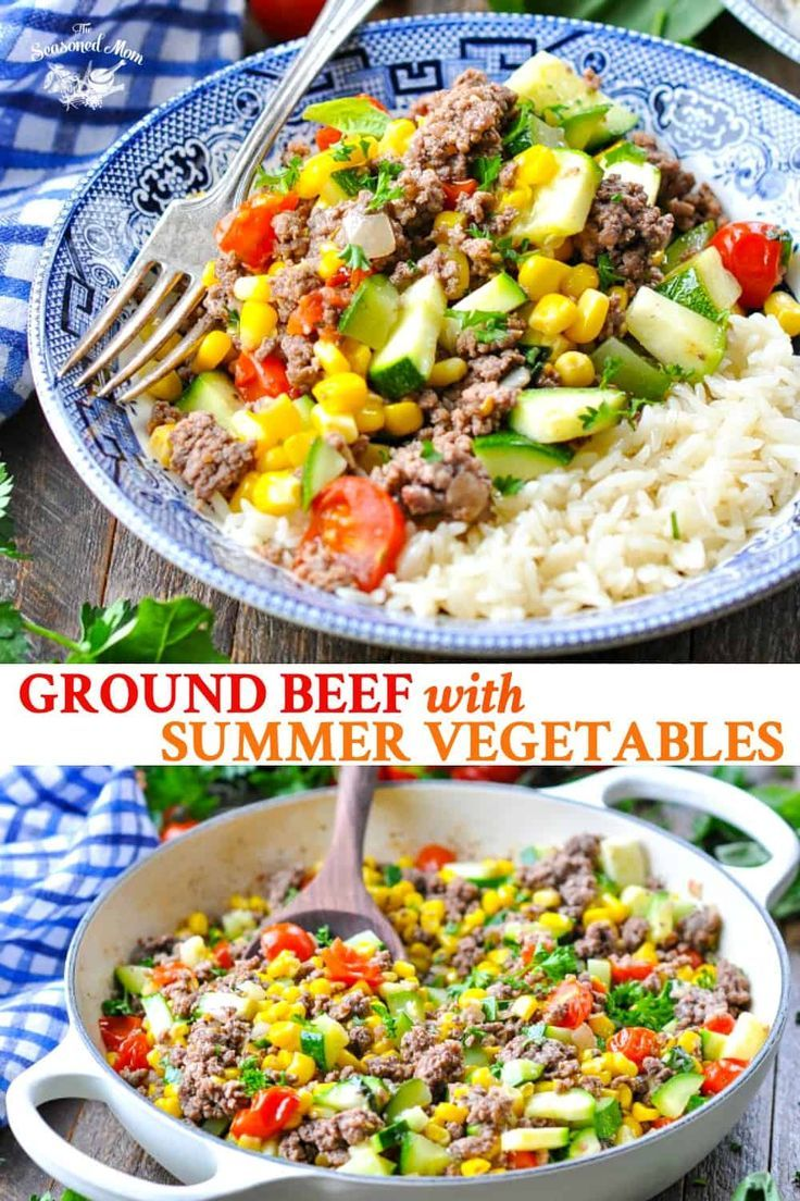 Ground Beef With Summer Vegetables Recipe In 2020 Dinner With Ground Beef Beef Dinner Summer Recipes Dinner