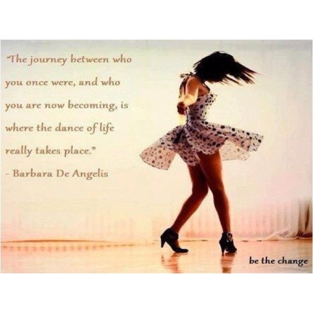 .: The Journey, Journey Quotes, Buckets Lists, Life, The Real, Dance Quotes, Funny Quotes, Learning, The Dresses
