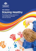 Staying Healthy: Preventing infectious diseases in early childhood education and care services (5th Edition) | National Health and Medical Research Council