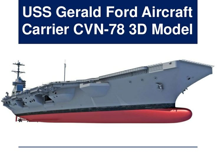 Uss Gerald R Ford Aircraft Carrier Cvn 78 3d Model By