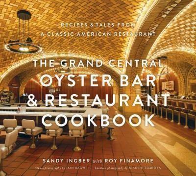 The Oyster Bar & Restaurant Cookbook