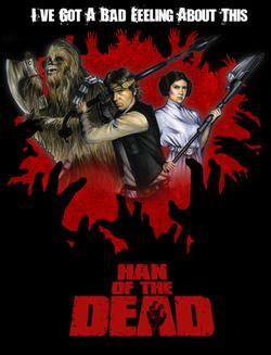 Han of the DeadStars Warstrek, Blue Milk, Stars Warsgasm, Funny Shit, His, Dead, Starwars, Geeky Stuff, Zombies Stuff