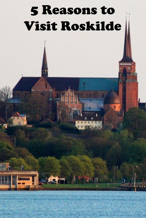 5 Reasons to Visit Roskilde. #Roskilde #Denmark #travel www.katherinebelarmino.com/2014/07/5-reasons-why-you-should-visit-roskilde.html