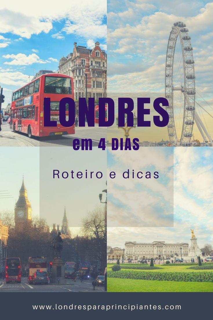 O que fazer em Londres em 4 dias. Dicas de Londres. Guia atualizado em 2017. www.londresparaprincipiantes.com