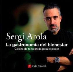 La gastronomía del bienestar es un recetario de cocina que presenta 48 recetas de Sergi Arola, elaboradas con Vichy Catalan y Font d'Or, pensadas para los usuarios habituales de un balneario, personas que combinan salud y placer.