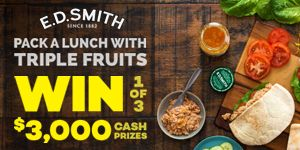 Win 1 of 3 $3,000 Cash Prizes from E.D. Smith