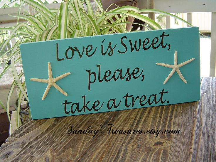 Turquoise Tiffany Blue Love is Sweet please take a treat - Sign with Starfish Beach Wedding Candy Dessert Table Anniversary 3 day Ship.. $34.95, via Etsy.