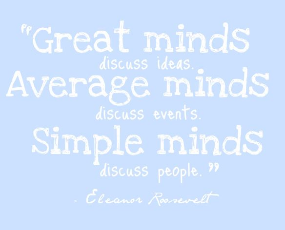 Gossip quote Eleanor Roosevelt
