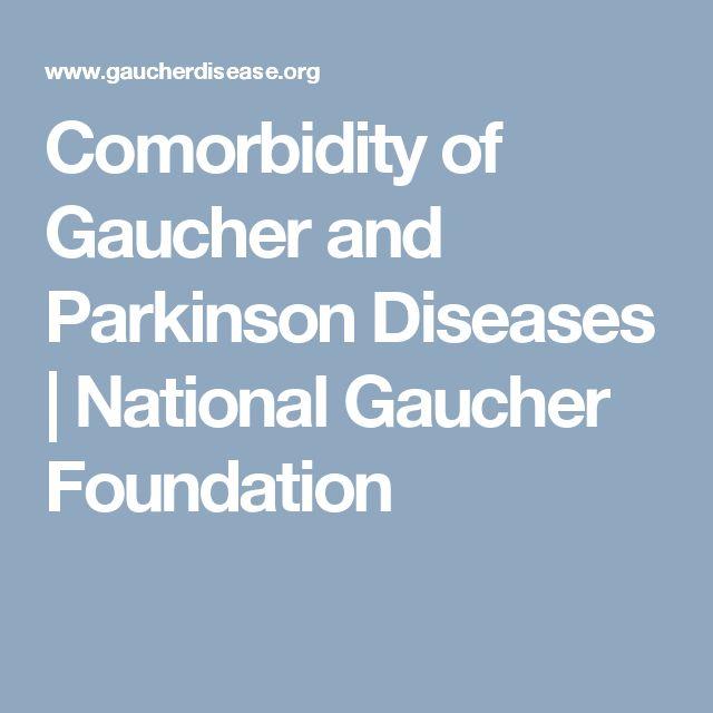 Comorbidity of Gaucher and Parkinson Diseases | National Gaucher Foundation