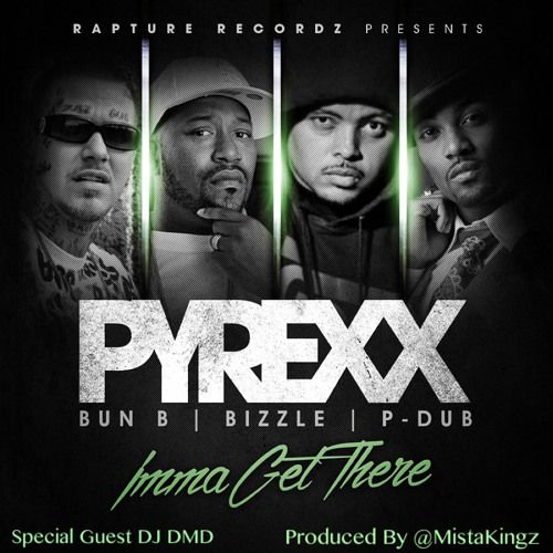 "PyRexx - Imma Get There ft. Bun B, Bizzle, Willie ""P-Dub"" Moore Jr.  #Rap #Music  Join us and SUBMIT your Music  https://playthemove.com/SignUp"