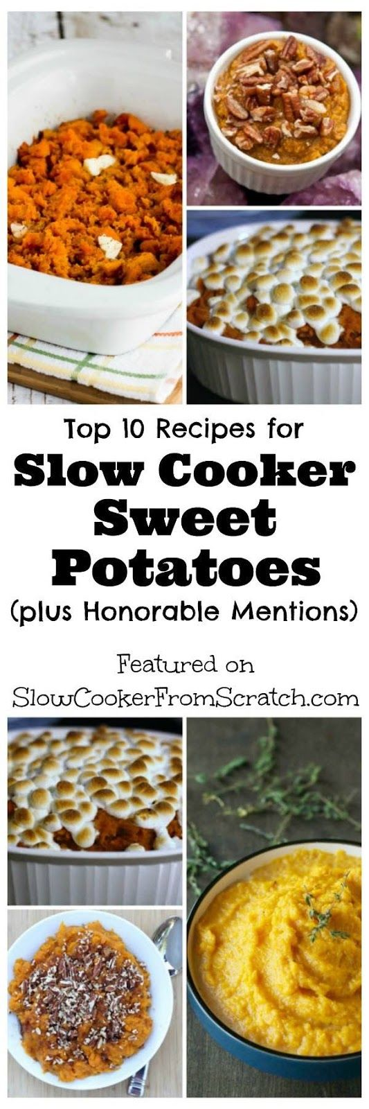 Here are the Top Ten Recipes for Slow Cooker Sweet Potatoes plus Honorable Mentions; use one of these recipes to make slow cooker sweet potatoes for a holiday meal and free up the oven for other things! [found on SlowCookerFromScratch.com]