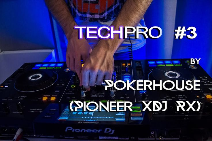 Techpro #3 mixed Tech House November 2015 by Pokerhouse (Pioneer XDJ RX)