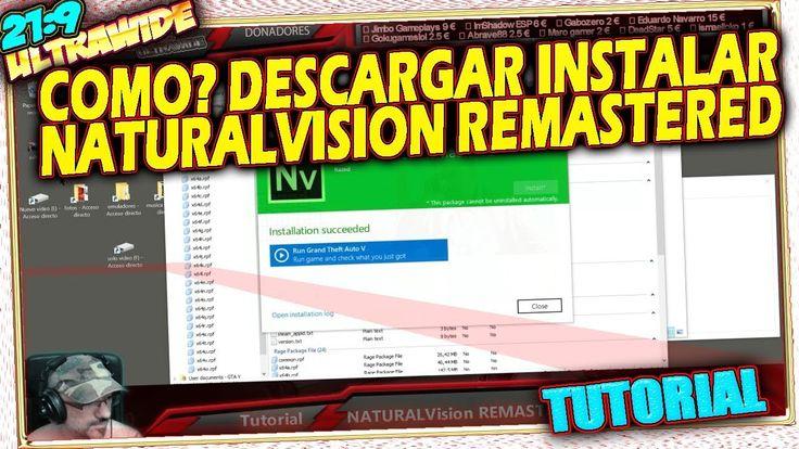 👔 COMO? Descargar Instalar NATURALVISION REMASTERED GTA V MOD GRAFICO gr...