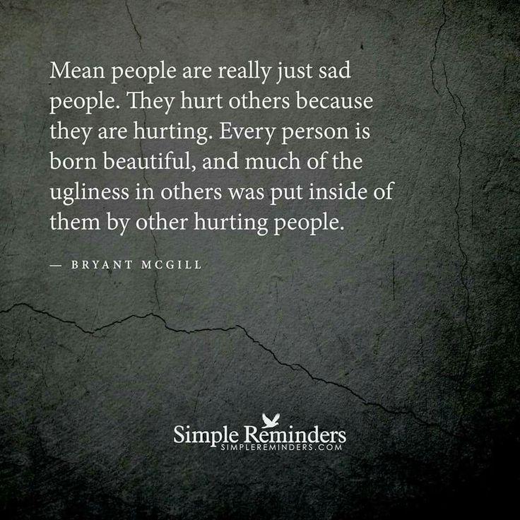 People hurting you