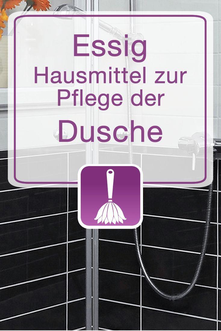 Essig Hausmittel Zur Pflege Der Dusche Ausmisten Aufraumen