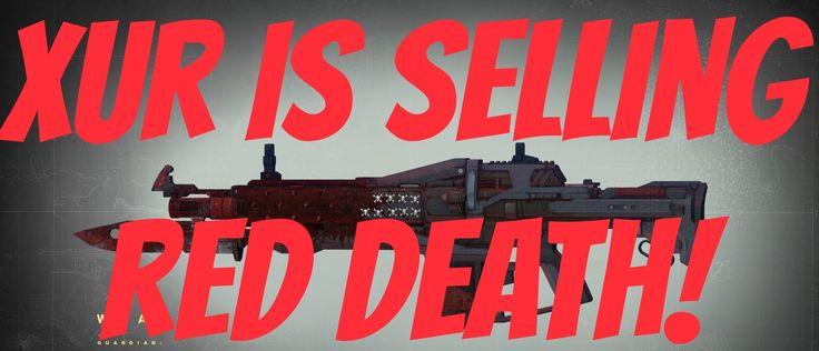 Xur Week 27. Red Death for sale! Insurmountable Skullfort, Knucklehead Radar and Claws of Ahamkara.