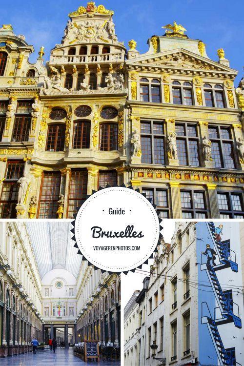 Le guide complet pour découvrir le centre-ville de Bruxelles : itinéraire, musées et bonnes adresses !