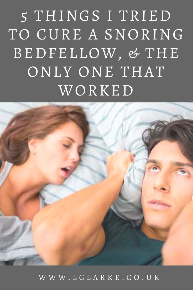 5 things I tried to cure a snoring bedfellow, & the only one that worked