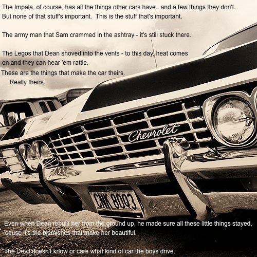 The Impala from supernatural. I never thought a car could give me so many feels