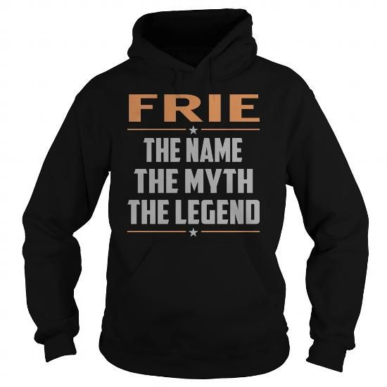 FRIE The Myth, Legend - Last Name, Surname T-Shirt #name #tshirts #FRIE #gift #ideas #Popular #Everything #Videos #Shop #Animals #pets #Architecture #Art #Cars #motorcycles #Celebrities #DIY #crafts #Design #Education #Entertainment #Food #drink #Gardening #Geek #Hair #beauty #Health #fitness #History #Holidays #events #Home decor #Humor #Illustrations #posters #Kids #parenting #Men #Outdoors #Photography #Products #Quotes #Science #nature #Sports #Tattoos #Technology #Travel #Weddings…