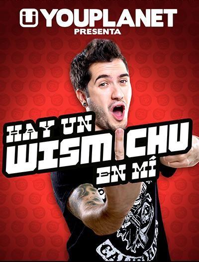 """Espectacle """"Hay un Wismichu en mi"""". Club Capitol (Barcelona). 9 d'abril 2016"""