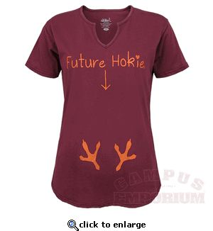 Virginia Tech Future Hokie Maternity Tee- can't wait to get one of these shirts ;)