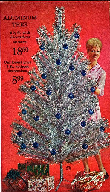 Ad for aluminum tree, 1963 Eaton's Christmas Catalog... 18.50 Including the decorations.