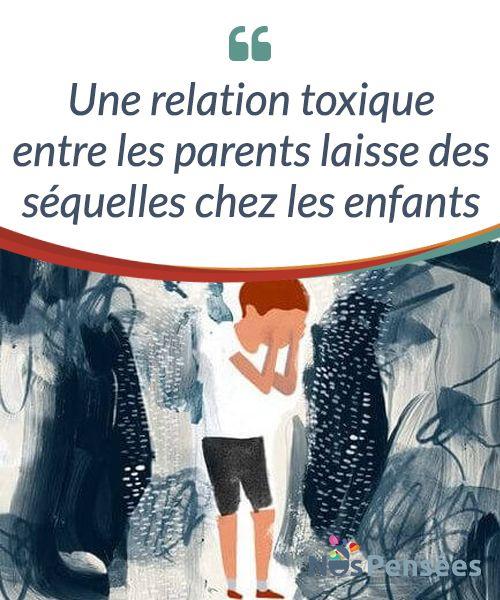 Une relation toxique entre les parents laisse des séquelles chez les enfants   Les #enfants sont souvent les victimes des relations #toxiques entre les #parents. Dans un #environnement de disputes et d'abus, comment les aider à grandir ?  #Psychologie