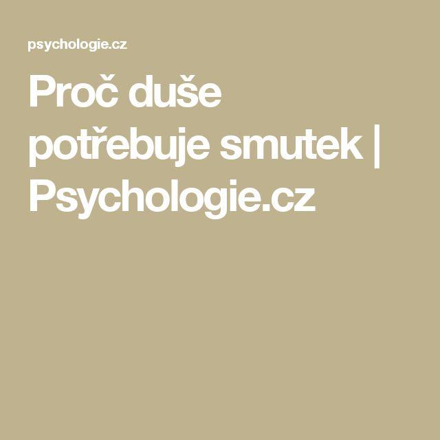 Proč duše potřebuje smutek | Psychologie.cz