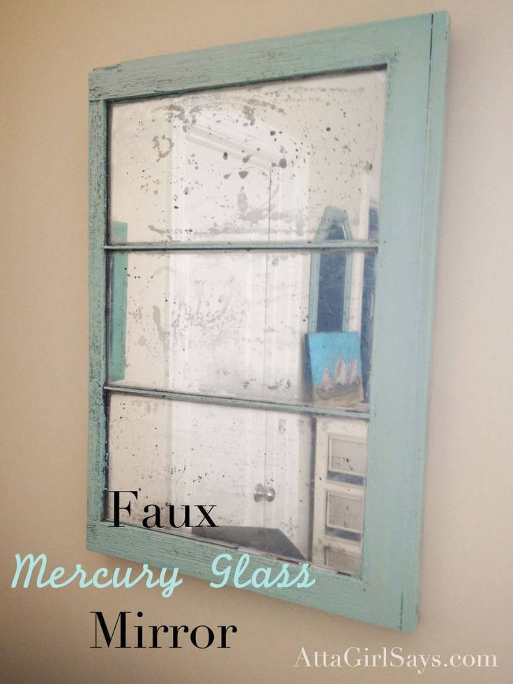 Pinned more than 2000 times! DIY faux mercury glass mirror from an old window. Learn how to make one with spray paint at AttaGirlSays.com