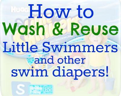 Who knew you could easily wash Little Swimmers diapers and use them over and over again?!?