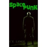 Space Punk (Space Punk Series, Book One) (Kindle Edition)By C.E. Lange