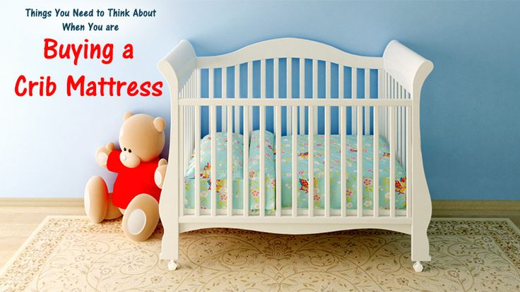 Things You Need to Think About When You are Buying a Crib Mattress - #BabyBedding, #NewBaby, #ShoppingForBaby http://www.dotcomwomen.com/parenting/things-you-need-to-think-about-when-you-are-buying-a-crib-mattress/24157/