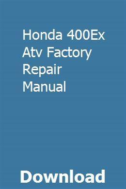 Honda 400Ex Atv Factory Repair Manual download pdf