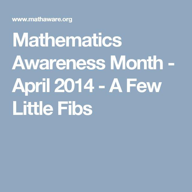 Mathematics Awareness Month - April 2014 - A Few Little Fibs