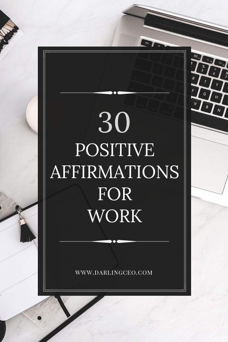 30 Positive Affirmations for Work