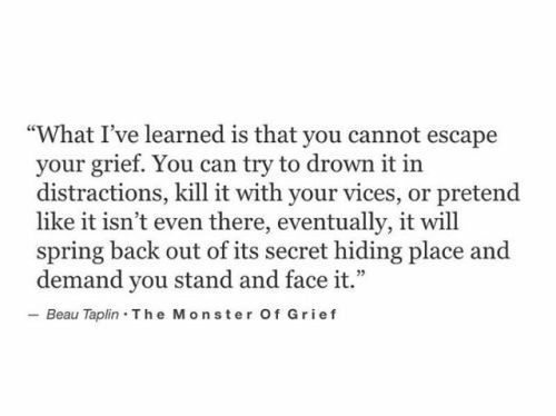 This is so true it is ridiculous.  Grief catches you so quickly when least expected.  Sometimes triggered by happy things, sometimes sad things, but no matter what...you're never safe until you heal!