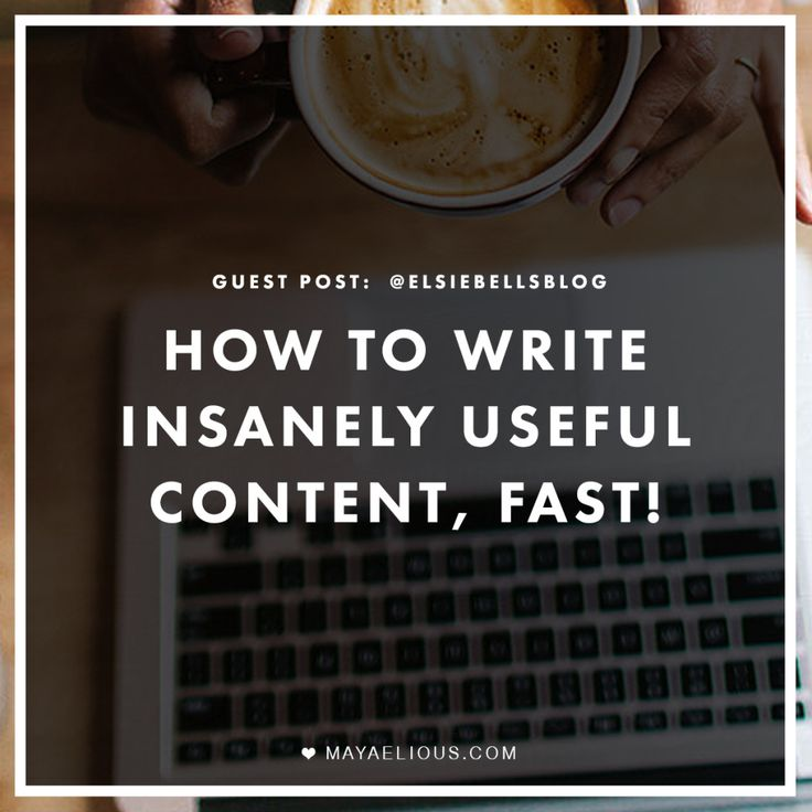 How to Write Insanely Useful Content, FAST!