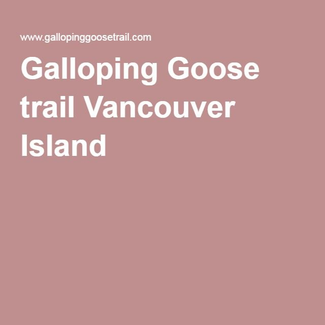 Galloping Goose trail Vancouver Island