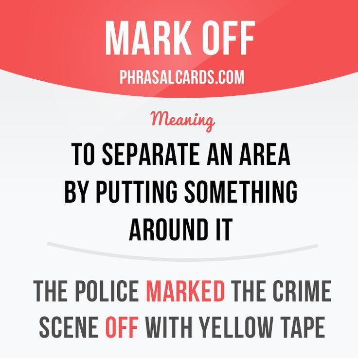 Mark off